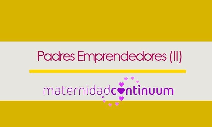 Padres emprendedores: Pilar Martínez de Maternidad Continuum
