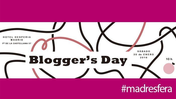 bloggers day de madresfera