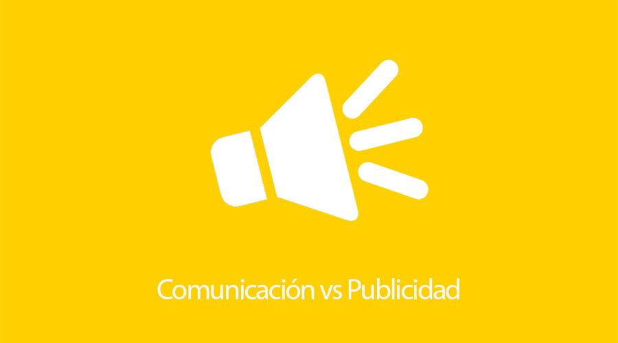 No, comunicación y publicidad no son lo mismo